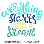 quote everything starts with a... | Shutterstock .eps vector #469310345