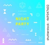 night party banner or poster... | Shutterstock .eps vector #469347602