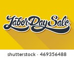 labor day sale hand drawn... | Shutterstock .eps vector #469356488