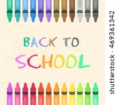 Crayons Set Back To School...