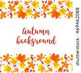 autumn lettering background.... | Shutterstock . vector #469462088