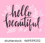hello beautiful   vector... | Shutterstock .eps vector #469559252