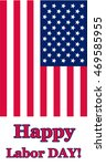happy labor day. flag of usa.... | Shutterstock .eps vector #469585955