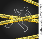 police line with a chalk... | Shutterstock .eps vector #469715222