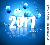 happy new year 2017   blue... | Shutterstock .eps vector #469967126
