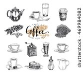 vector hand drawn coffee set.... | Shutterstock .eps vector #469984082