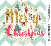 christmas vector print with... | Shutterstock .eps vector #470080832