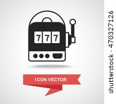 slot machine icon | Shutterstock .eps vector #470327126