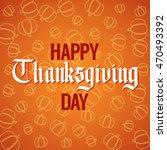 greetings card for thanksgiving.... | Shutterstock .eps vector #470493392
