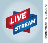 live stream arrow tag sign. | Shutterstock .eps vector #470550872