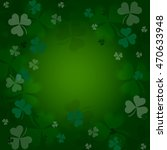 clovers on a green  background. ... | Shutterstock . vector #470633948