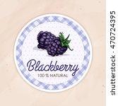 vector round label  blackberry  ... | Shutterstock .eps vector #470724395