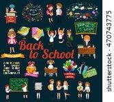 back to school and children... | Shutterstock .eps vector #470743775