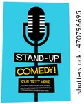stand up comedy   flat style... | Shutterstock .eps vector #470796695