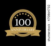 100 years anniversary template... | Shutterstock .eps vector #470864732