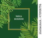 tropical background | Shutterstock .eps vector #470908796