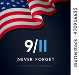 patriot day. september 11. we... | Shutterstock .eps vector #470916635