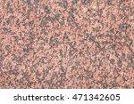 red granite texture background  | Shutterstock . vector #471342605