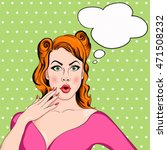 pop art girl with the speech... | Shutterstock . vector #471508232