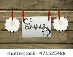 eid al adha greeting card or... | Shutterstock . vector #471525488