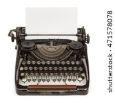 old vintage typewriter and a... | Shutterstock . vector #471578078