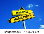 hospital or home birth  ... | Shutterstock . vector #471601175