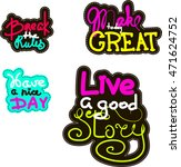 have a nice day. inspirational... | Shutterstock .eps vector #471624752