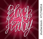black friday. hand drawn... | Shutterstock .eps vector #471746816