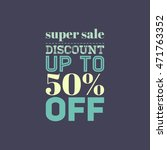super sale banner design for... | Shutterstock . vector #471763352