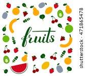 amazing fruits flat design...   Shutterstock .eps vector #471865478