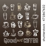 coffee collection   hand drawn... | Shutterstock .eps vector #471867632