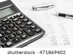 calculator and pen on financial ... | Shutterstock . vector #471869402