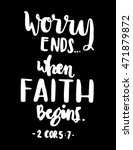 worry ends when faith begins.... | Shutterstock .eps vector #471879872