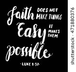 faith does not make things easy ... | Shutterstock .eps vector #471880376