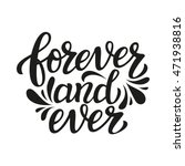 Forever And Ever. Hand...