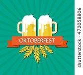 oktoberfest beer festival... | Shutterstock .eps vector #472058806