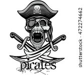 pirates coat of arms with skull ... | Shutterstock .eps vector #472274662