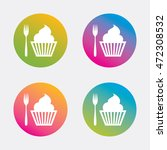 eat sign icon. dessert trident... | Shutterstock .eps vector #472308532