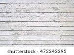 white wooden wall | Shutterstock . vector #472343395