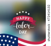 vector happy labor day card.... | Shutterstock .eps vector #472414132