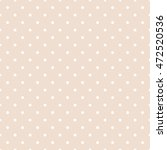 seamless pattern with polka dot.... | Shutterstock .eps vector #472520536
