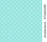 seamless pattern with polka dot.... | Shutterstock .eps vector #472602385