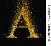 gold letter a   Shutterstock . vector #472806046