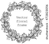 vector wreath. floral frame.... | Shutterstock .eps vector #472823056