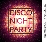 disco night party banner on... | Shutterstock .eps vector #472865356