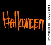 halloween themed calligraphic... | Shutterstock . vector #472941055