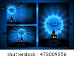 set of flyers for halloween... | Shutterstock .eps vector #473009356