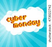 cyber monday background.... | Shutterstock .eps vector #473022742