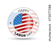 labor day badge | Shutterstock .eps vector #473077588