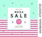 mega sale banner with geometric ... | Shutterstock .eps vector #473242735